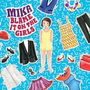 Blame It on the Girls - Image: Mika Blame It On the Girls
