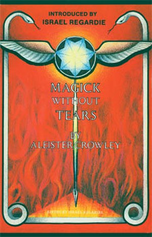 Magick Without Tears - Cover of Magick Without Tears by Aleister Crowley