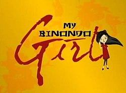 My binondo girl episode guide.