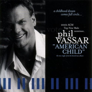 American Child (song) - Image: Phil Vassar American Child single cover
