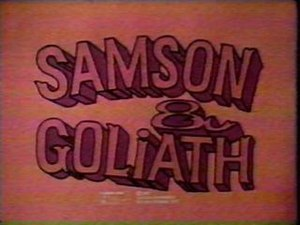Samson & Goliath - Image: Samson & Goliath