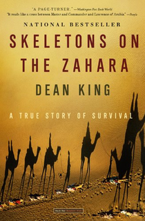 <i>Skeletons on the Zahara</i> 2004 book by Dean King