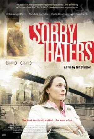 Sorry, Haters - Promotional movie poster