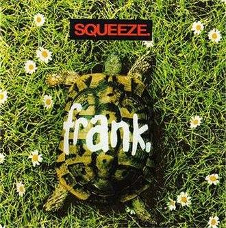 Frank (Squeeze album) - Image: Squeeze Frank