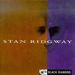 Black Diamond (Stan Ridgway album) - Image: Stan Ridgway Black Diamond