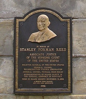Stanley Forman Reed - Plaque honoring Reed, located at the Mason County Courthouse in Kentucky