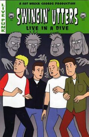 Live in a Dive (Swingin' Utters album) - Image: Swingin' Utters Live in a Dive cover