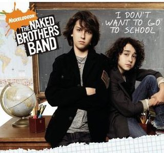<i>I Dont Want to Go to School</i> 2008 soundtrack album / studio album by The Naked Brothers Band