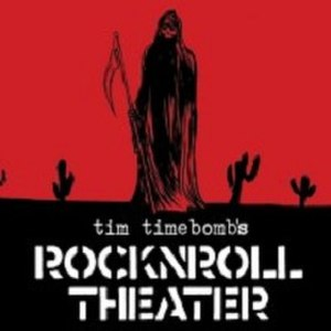 Tim Timebomb - Image: Tim Timebomb Sings Songs from Rockn N Roll Theater