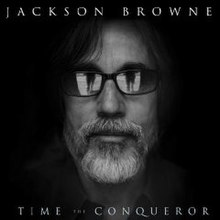 Time The Conqueror Jackson Browne.jpg