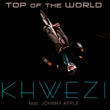 Top of the World - Khwezi Single Cover Artwork 2015.png