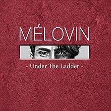 Under the Ladder - Melovin.jpg