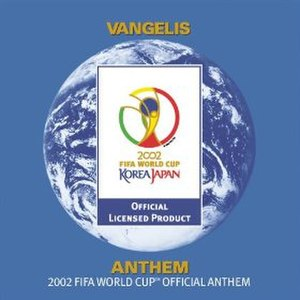Anthem (The 2002 FIFA World Cup Official Anthem) - Image: Vanelis anthem