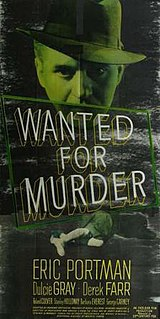 <i>Wanted for Murder</i> (film) 1946 film by Lawrence Huntington