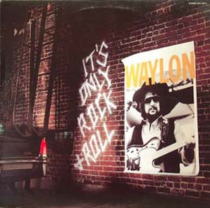 It's Only Rock & Roll (Waylon Jennings album) - Image: Waylon Jennings Its Only Rock&Roll