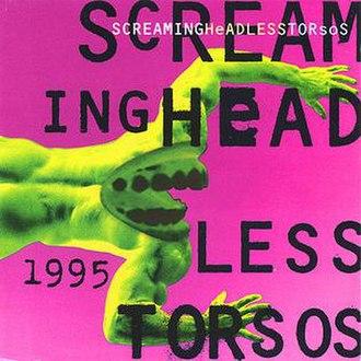 1995 (Screaming Headless Torsos album) - Image: 1995 album cover