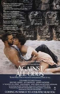 <i>Against All Odds</i> (1984 film) 1984 neo-noir film directed by Taylor Hackford