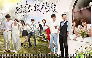<i>Be with You</i> (TV series) 2015 Taiwanese television series