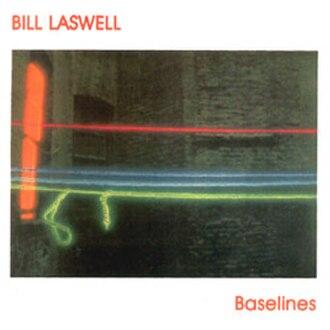Baselines (album) - Image: Bill Laswell Baselines