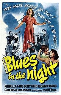<i>Blues in the Night</i> (film) 1941 film by Anatole Litvak