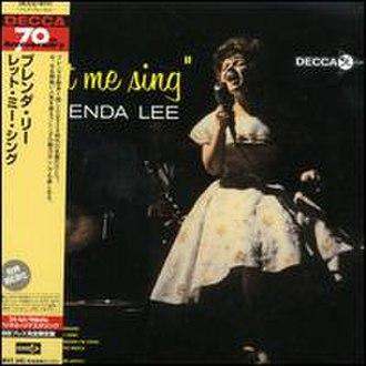 """...""""Let Me Sing"""" - Image: Brenda Lee Let Me Sing"""
