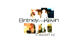 Britney and Kevin: Chaotic - Image: Britney & Kevin Chaotic Title Card