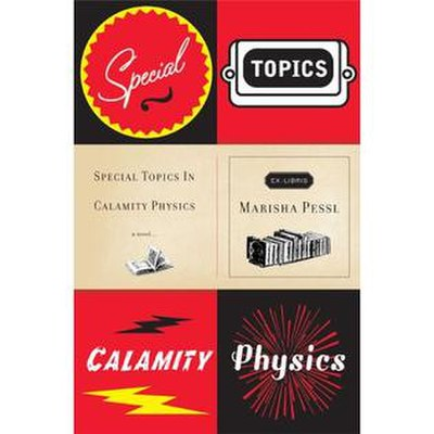 Picture of a book: Special Topics In Calamity Physics