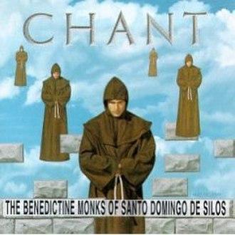 Chant (Benedictine Monks of Santo Domingo de Silos album) - Image: Chant (album)