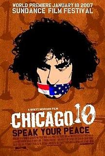 <i>Chicago 10</i> (film) 2007 film by Brett Morgen