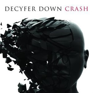 Crash (Decyfer Down album) - Image: Crash (Decyfer Down album cover)