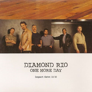 One More Day (Diamond Rio song) - Image: DR OMD