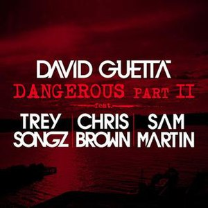 Dangerous (David Guetta song) - Image: David Guetta Dangerous Part II
