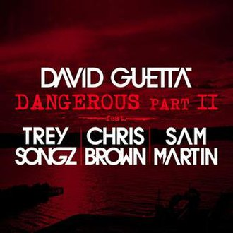 Dangerous (David Guetta song) - Image: David Guetta Dangerous Part II