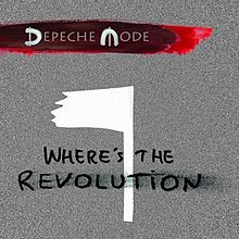 https://upload.wikimedia.org/wikipedia/en/thumb/e/e7/Depeche_Mode%2C_Where%27s_the_Revolution%2C_Feb_2017.jpg/220px-Depeche_Mode%2C_Where%27s_the_Revolution%2C_Feb_2017.jpg