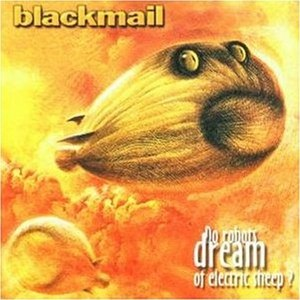 Science Fiction (Blackmail album) - Image: Do robots dream of electric sheep