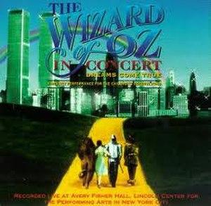 The Wizard of Oz in Concert: Dreams Come True - Image: Dreamscometrue