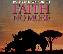 Faith No More Everythings Ruined.jpg
