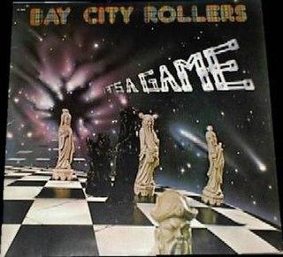 <i>Its a Game</i> (Bay City Rollers album) 1977 studio album by Bay City Rollers