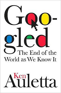 <i>Googled: The End of the World as We Know It</i>