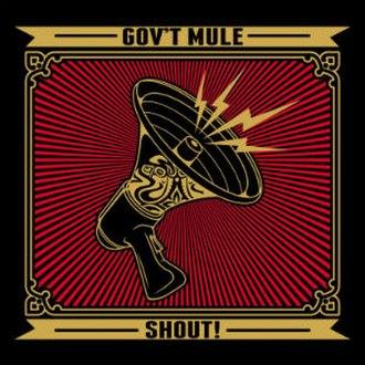 Shout! (Gov't Mule album) - Image: Gov't Mule Shout!