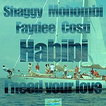 Habibi-I -Need-Your-Love-Shaggy-Mohombi-Faydee-Costi.jpg