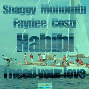 Habibi (I Need Your Love) - Image: Habibi I Need Your Love Shaggy Mohombi Faydee Costi