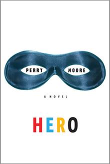 Resultado de imagen para Hero, Perry Moore