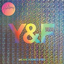 we are young we were free