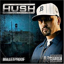 6a108a32092 Bulletproof (Hush album) - Wikipedia