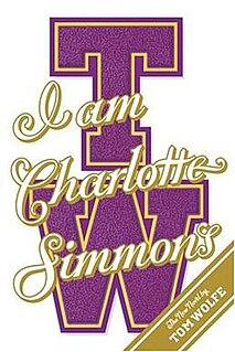 <i>I Am Charlotte Simmons</i> novel by Tom Wolfe