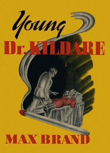 Image of original 1938 cover art for Young Dr. Kildare by Max Brand.jpg