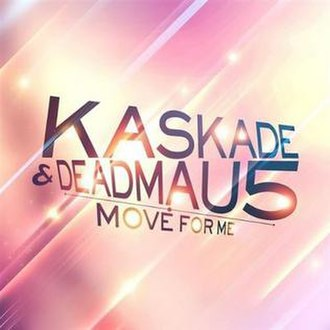 Kaskade and deadmau5 — Move for Me (studio acapella)
