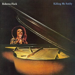 Killing Me Softly (Roberta Flack album) - Image: Killing me softly (album cover)