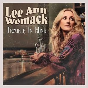 Trouble in Mind (EP) - Image: Lee Ann Womack Trouble In Mind